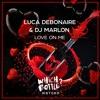 Luca Debonaire & DJ Marlon - Love On Me