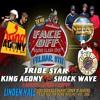 Face Off 2018 ShockWave - Tribestar - King Agony