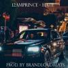 12amprince - Hate (Prod. By BrandLoudBeats)