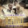 K Star X HD1000 X Don Trip X Gold Ru$h - I Grind