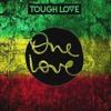 Tough Love - One Love (Original Mix)