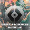KINETIC X POISONOUS - MAGELLAN