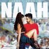 Naah ( Hardy Sandhu) Moombahton MIX - DVJ Sameer & DJ Dr.A