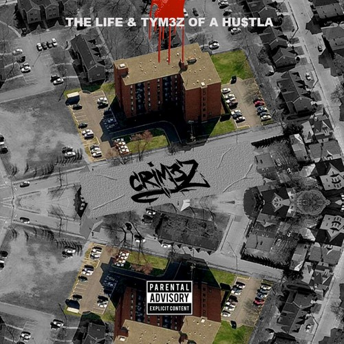 "M3tymes  ""The Life & Tym3z of a Hustla"" (Prod By: AraabMuzik)"