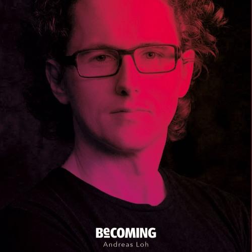»Becoming« Andreas Loh Album