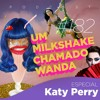 #182 - Especial Katy Perry (feat. Foquinha)