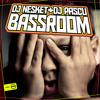 Dj Nesket & Dj Pascu - Bassroom mp3