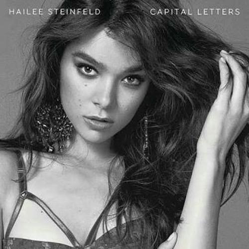 [COVER] Capital Letters - Hailee Steinfeld & BloodPop