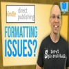 Kindle Formatting Tutorial- How To Fix Common KDP Formatting Problems