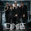 Dime - Bad Bunny, J Balvin, Arcangel & De La Ghetto