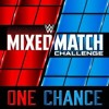 WWE Mixed Match Challenge - One Chance (Official Theme)