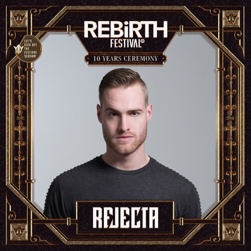 Rejecta - Warm-up Mix - REBiRTH Festival 2018
