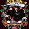Subway XL14 Podcast - Dub Elements