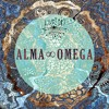 ∞ Music is Medicine Mixtape Series No. 2 ∞  Alma ∞ Omega Presents:  ∞ Music Is Life ∞
