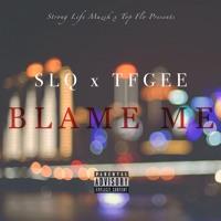 Blame Me ft TFGee