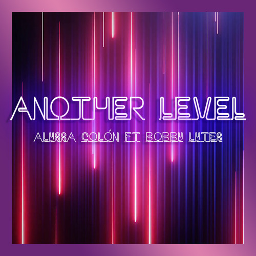 Another Level Ft. Bobby Lytes