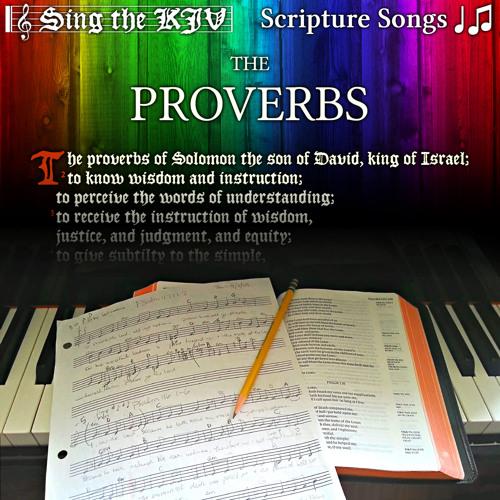Proverbs 30:1-33 ♩♫ Song