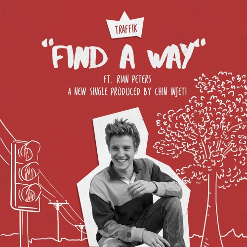 Find A Way (New Version) ft. Rian Peters (prod. Chin Injeti)