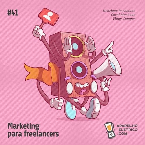 41 - Marketing para freelancers