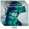 Hot Bullet, Wolsh - I Dont Know Why (Bootleg)