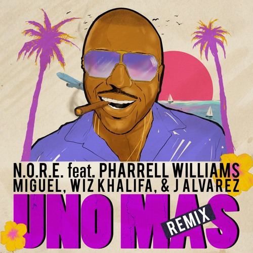 N.O.R.E. - Uno Más Remix feat. Pharrell Williams, Miguel, Wiz Khalifa, J Alvarez (Hazardis Soundz)