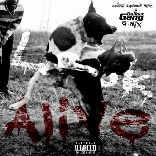 Look Alive (G-Mix)