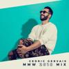 Cedric Gervais - MMW Mix 2018-03-27 Artwork