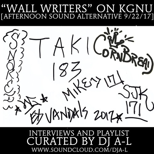 """""""Wall Writers"""" Afternoon Sound Alternative, hosted by DJ A-L"""