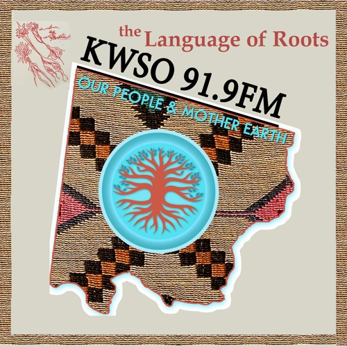032618 Our people & Mother Earth The Language of Roots