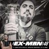 The Ex Man Podcast Ep. 48 - Marc Rizzo (Soulfly, Cavalera Conspiracy, ex-Ill Nino)
