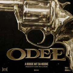 Odee (Prod. by Young Troy & Jaegen)