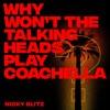 Why Won't The Talking Heads Play Coachella