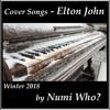 Daniel - Elton John (1973) - Sing 01 - Numi Who?