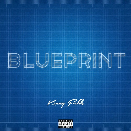 Kenny fields blueprint by its me kenny free listening on soundcloud malvernweather Image collections