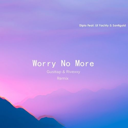 Thumbnail Diplo Worry No More Feat Lil Yachty Amp Santigold Gusttap Amp Rivexxy Remix Free Download