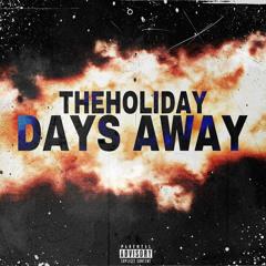 Days Away