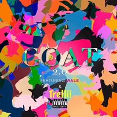 Eric Bellinger - Goat 2.0 Feat Wale x Trellii