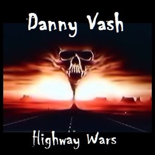 highway-wars-danny-vash