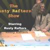 The Rusty Rafters Show LIVE #1 (Audio ) Lance Jones, Gen Gung - Hoe, Dj Hymself  (Mixed)