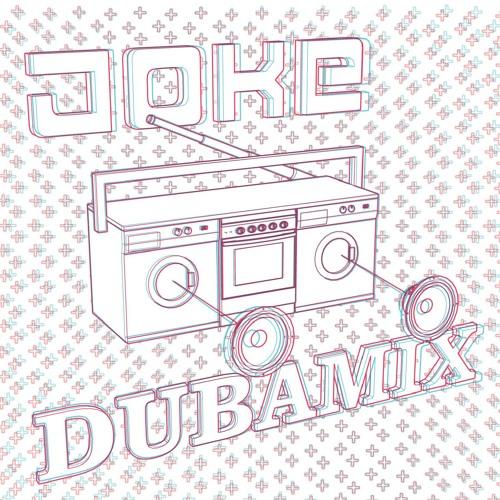 DUBAMIX & THE JOKE - 03 – 5 Francs (En Vente Dans Ce Monde De Merde) [Lavoblaster Remix, 2018]