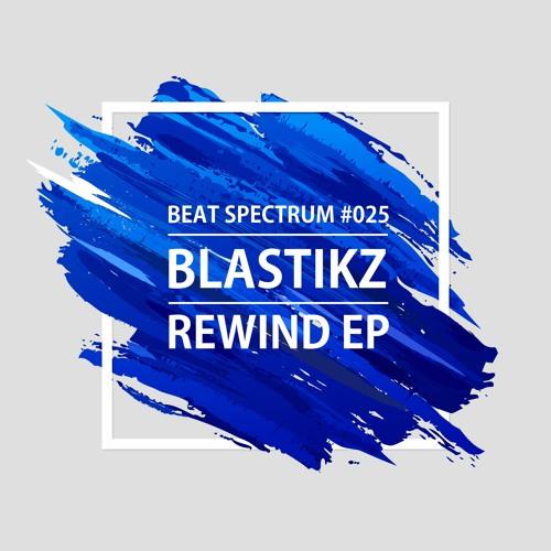 Blastikz : : Rewind EP
