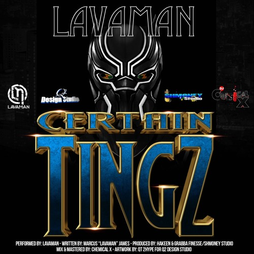 Lavaman - Certain Thingz (Black Panther Soca)
