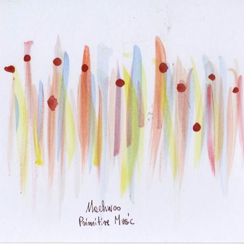 Machweo - Primitive Music