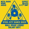 Steel City Dance Discs on Netil Radio w/ Mall Grab, Loods & Salary Boy (15/03/18)