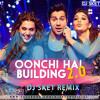 Judwaa 2 - Oonchi Hai Building 2.0 (DJ SKET REMIX)