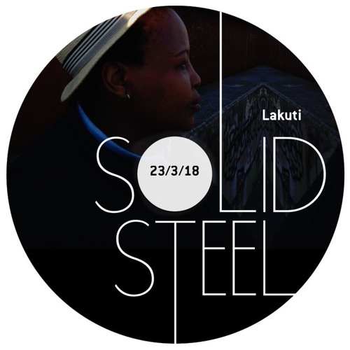 Solid Steel Radio Show 23/3/2018 Hour 2 - Lakuti