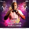 Oh Oh Jaane Jaana - Race 3 (Remix) Dj Dalal London