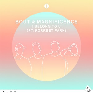 Download mp3 Bout x Magnificence feat. Forrest Park - I Belong To U Music Terbaik - CariLaguMp3.Net