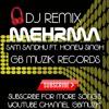 MEHRMA HONEY SINGH FT. SAM DJ REMIX BY GB MUZIK