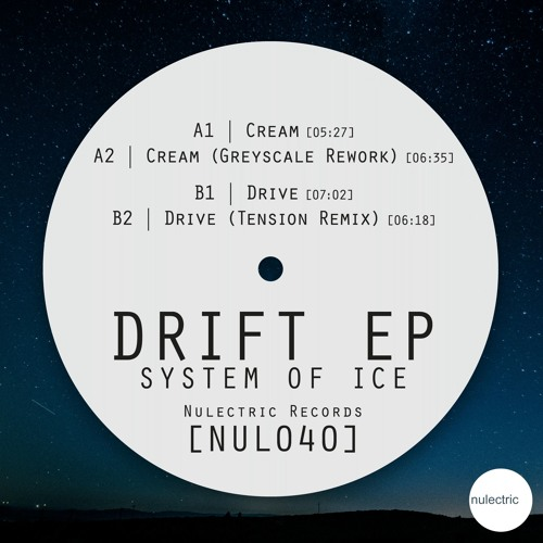NUL040 - System of Ice -  Drift EP